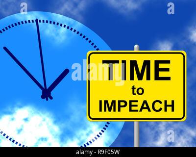 Impeachment Time To Remove Corrupt President Or Politician. Legal Indictment In Politics. - Stock Photo