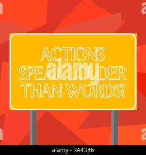 Word writing text Actions Speak Louder Than Words. Business concept for Make execute accomplish more talk less Blank Rectangular Outdoor Color Signpos - Stock Photo