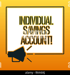 Handwriting text writing Individual Savings Account. Concept meaning Savings account offered in the United Kingdom Megaphone Sound icon Outlines Blank - Stock Photo