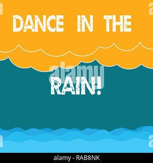 Word writing text Dance In The Rain. Business concept for Enjoy the rainy day childish activities happy dancing Halftone Wave and Fluffy Heavy Cloud S - Stock Photo