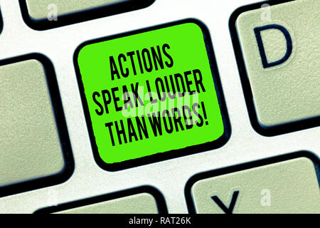 Word writing text Actions Speak Louder Than Words. Business concept for Make execute accomplish more talk less Keyboard key Intention to create comput - Stock Photo
