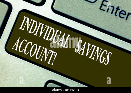 Handwriting text writing Individual Savings Account. Concept meaning Savings account offered in the United Kingdom Keyboard key Intention to create co - Stock Photo