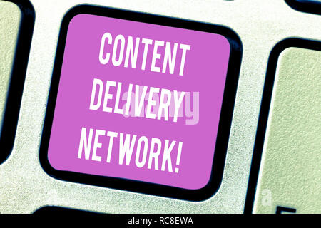 Handwriting text Content Delivery Network. Concept meaning Geographically dispersed network of proxy servers Keyboard key Intention to create computer - Stock Photo