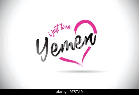 Yemen I Just Love Word Text with Handwritten Font and Pink Heart Shape Vector Illustration. - Stock Photo