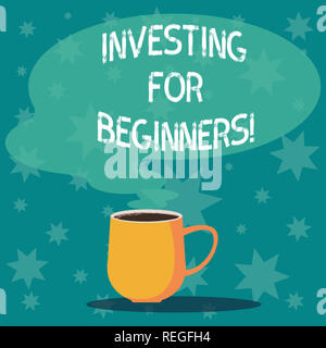 Handwriting text writing Investing For Beginners. Concept meaning outlay of money usually for income or profit Mug photo Cup of Hot Coffee with Blank  - Stock Photo