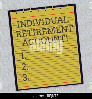 Handwriting text Individual Retirement Account. Concept meaning Invest and earmark funds for retirement Lined Spiral Top Color Notepad photo on Waterm - Stock Photo