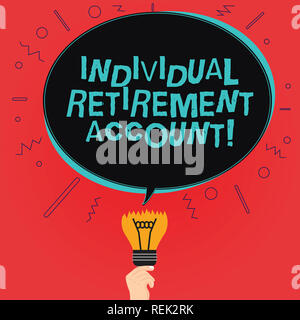 Writing note showing Individual Retirement Account. Business photo showcasing Invest and earmark funds for retirement Oval Speech Bubble Above a Broke - Stock Photo