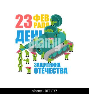 23 February. Tank and soldiers. Defender Fatherland Day. Holiday in Russia. Russian text. February 23. Congratulations - Stock Photo