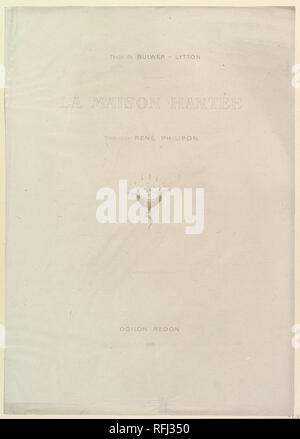 Title page to the series, The Haunted House (La Maison Hantée). Artist: Odilon Redon (French, Bordeaux 1840-1916 Paris). Author: Written by Edward Bulwer-Lytton, 1st Baron Lytton (British, London 1803-1873 Torquay). Dimensions: sheet: 17 11/16 x 12 1/2 in. (45 x 31.8 cm)  image: 12 5/8 x 7 13/16 in. (32 x 19.8 cm). Date: 1896. Museum: Metropolitan Museum of Art, New York, USA. - Stock Photo