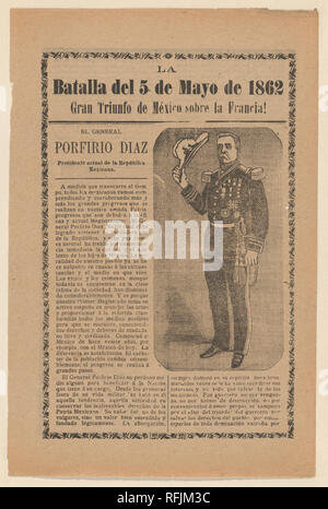 Broadside relating to a news story about the Mexican victory over the French army on May 5, 1862, General Porfirio Diaz in military regalia holding a hat. Artist: José Guadalupe Posada (Mexican, 1851-1913). Dimensions: Sheet: 7 3/4 × 11 13/16 in. (19.7 × 30 cm). Publisher: Antonio Vanegas Arroyo (1850-1917, Mexican). Date: ca. 1900-1913. Museum: Metropolitan Museum of Art, New York, USA. - Stock Photo