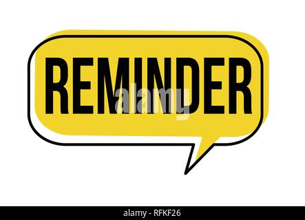 Reminder speech bubble on white background, vector illustration - Stock Photo