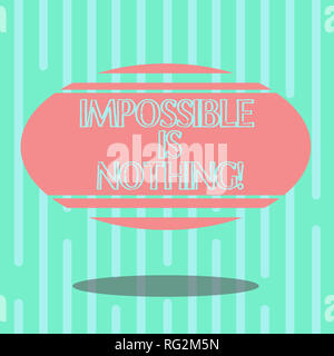Word writing text Impossible Is Nothing. Business concept for Something which is very difficult to accomplish Blank Color Oval Shape with Horizontal S - Stock Photo