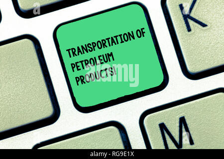 Word writing text Transportation Of Petroleum Products. Business concept for Oil and gas industry shipments Keyboard key Intention to create computer  - Stock Photo