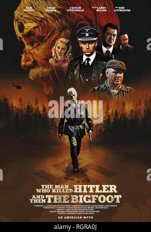 MOVIE POSTER THE MAN WHO KILLED HITLER AND THEN THE BIGFOOT (2018) - Stock Photo