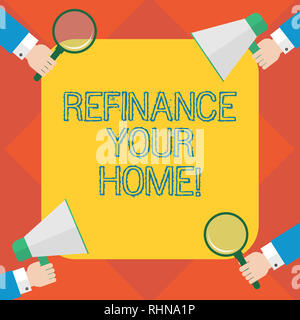 Handwriting text writing Refinance Your Home. Concept meaning allow borrower to obtain better interest term and rate Hu analysis Hands Each Holding Ma - Stock Photo