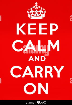 Keep Calm and Carry On; motivational poster produced by the British government in 1939 in preparation for World War II. The poster was intended to raise the morale of the British public, threatened with widely predicted mass air attacks on major cities - Stock Photo