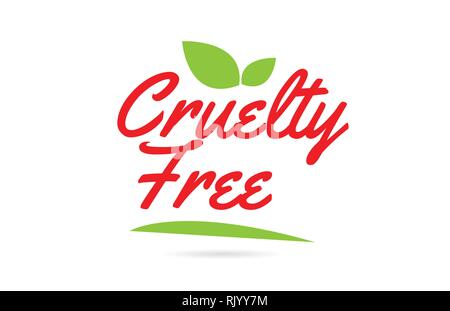 Cruelty Free hand written word text for typography design in green red with leaf  Can be used for a logo or icon - Stock Photo