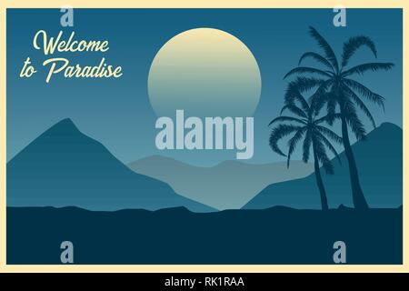 Tropical landscape Postcard Welcome to paradise Summer background. Palm trees silhouette. Vector illustration.