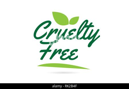 Cruelty Free hand written word text for typography design in green color with leaf  Can be used for a logo or icon - Stock Photo