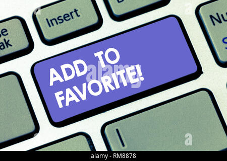 Writing note showing Add To Favorite. Business photo showcasing Like a page social network community stay always connected Keyboard key Intention to c - Stock Photo