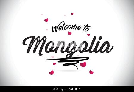 Mongolia Welcome To Word Text with Handwritten Font and Pink Heart Shape Design Vector Illustration. - Stock Photo