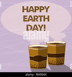 Handwriting text Happy Earth Day. Concept meaning Worldwide celebration of ecology environment preservation Two To Go Cup with Beverage and Steam icon - Stock Photo