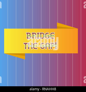 Handwriting text writing Bridge The Gap. Concept meaning Overcome the obstacles Challenge Courage Empowerment - Stock Photo