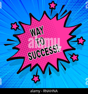 Handwriting text writing Way To Success. Concept meaning On the right path to be successful achieving goals dreams - Stock Photo