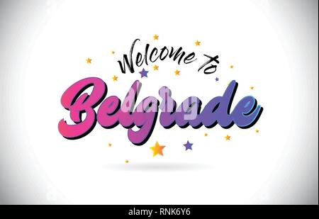 Belgrade Welcome To Word Text with Purple Pink Handwritten Font and Yellow Stars Shape Design Vector Illusration. - Stock Photo