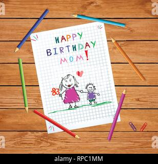 Happy Birthday Mom. Children Colorful Hand Drawn Vector Illustration of Mother and Son Together on Squared Notebook Sheet on Wooden Table With Colored - Stock Photo