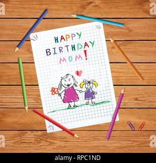 Happy Birthday Mom. Children Colorful Hand Drawn Vector Illustration of Mother and Daughter Together on Squared Notebook Sheet on Wood Table With Colo - Stock Photo