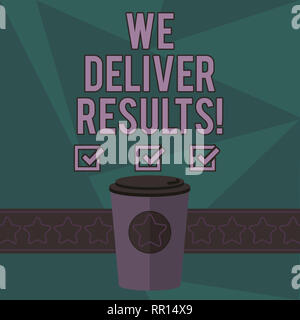 Writing note showing We Deliver Results  Business photo