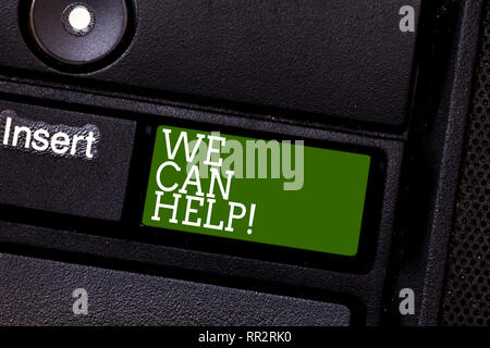 Handwriting text We Can Help. Concept meaning Let us support you give advice assistance service solutions Keyboard key Intention to create computer me - Stock Photo