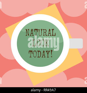 Writing note showing Natural Look Today. Business photo showcasing not made or caused by showing or chemical substance Top View of Drinking Cup Filled - Stock Photo
