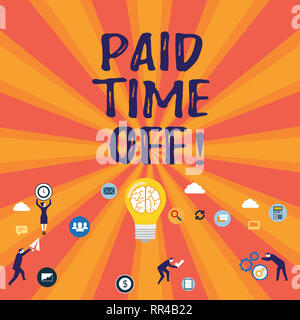 Word writing text Paid Time Off. Business concept for Receiving payments for not moments where you are not working - Stock Photo