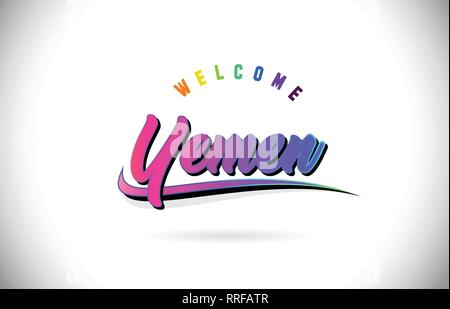 Yemen Welcome To Word Text with Creative Purple Pink Handwritten Font and Swoosh Shape Design Vector Illustration. - Stock Photo