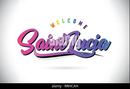 SaintLucia Welcome To Word Text with Creative Purple Pink Handwritten Font and Swoosh Shape Design Vector Illustration. - Stock Photo