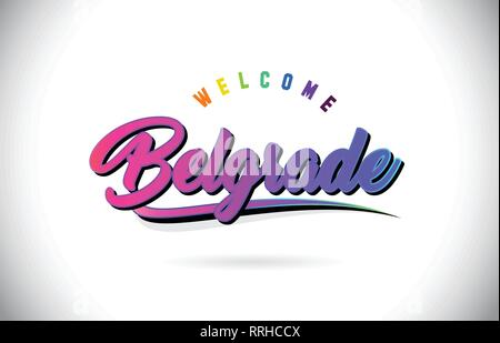 Belgrade Welcome To Word Text with Creative Purple Pink Handwritten Font and Swoosh Shape Design Vector Illustration. - Stock Photo