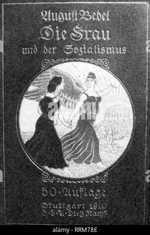 Bebel, August, 22.2.1840 - 13.8.1913, German politician and publicist, works, book 'Woman and Socialism', 50th edition, Dietz publishing house, Stuttgart, 1910, Additional-Rights-Clearance-Info-Not-Available - Stock Photo