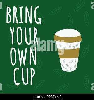 Reusable cup among leaves and hand written lettering Bring Your Own Cup. Zero waste sustainable concept. Eco lifestyle. - Stock Photo