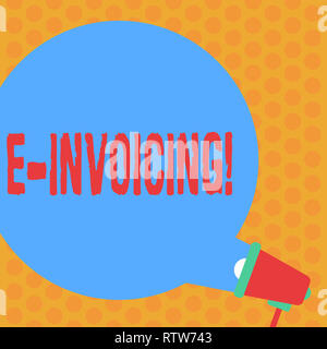 Writing note showing E Invoicing. Business photo showcasing Company encourages use of digital billing Round Speech Bubble Coming Out of Megaphone for  - Stock Photo