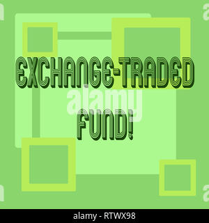 Handwriting text Exchange Traded Fund. Concept meaning Marketable security that tracks a stock index - Stock Photo