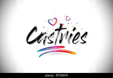 Castries Welcome To Word Text with Love Hearts and Creative Handwritten Font Design Vector Illustration. - Stock Photo