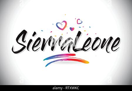 SierraLeone Welcome To Word Text with Love Hearts and Creative Handwritten Font Design Vector Illustration. - Stock Photo