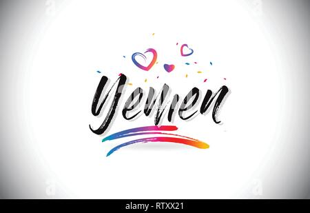 Yemen Welcome To Word Text with Love Hearts and Creative Handwritten Font Design Vector Illustration. - Stock Photo