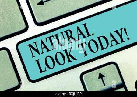 Handwriting text writing Natural Look Today. Concept meaning not made or caused by showing or chemical substance Keyboard key Intention to create comp - Stock Photo
