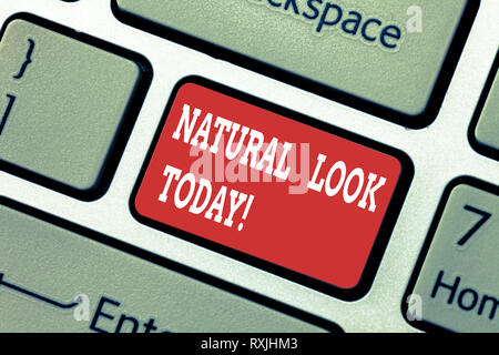 Writing note showing Natural Look Today. Business photo showcasing not made or caused by showing or chemical substance Keyboard key Intention to creat - Stock Photo