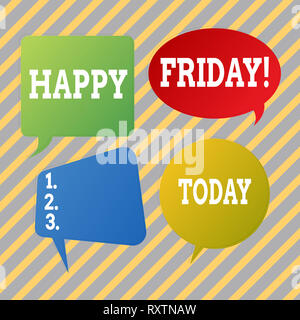 Text sign showing Happy Friday. Business photo text Wishing you have a good start for the weekend - Stock Photo