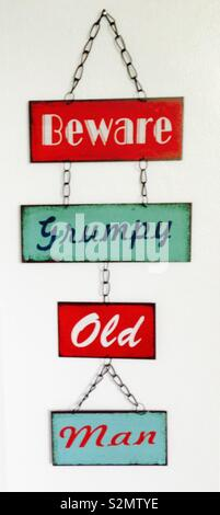 Grumpy old man sign - Stock Photo