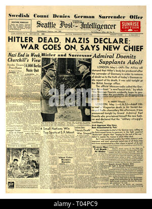 'HITLER DEAD NAZIS DECLARE WAR GOES ON' May 2nd 1945 Seattle Post (America First) Intelligencer newspaper headline WW2 Hitler shown shaking hands with his successor Admiral Doenitz World War II - Stock Photo